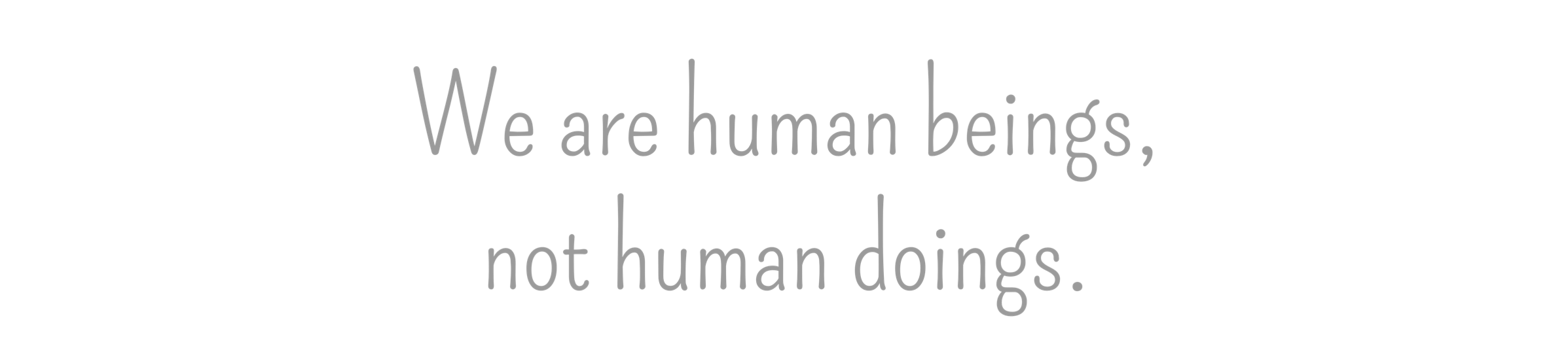 human-beings-not-doings.png